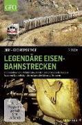 Legendäre Eisenbahnstrecken