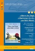 »Wenn die Ziege schwimmen lernt« von Nele Moost und Pieter Kunstreich