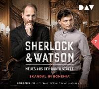Sherlock & Watson – Neues aus der Baker Street: Skandal im Bohemia (Fall 7)