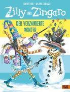 Zilly und Zingaro. Der verzauberte Winter