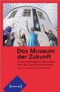 Das Museum der Zukunft