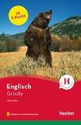 Grizzly. Lektüre mit Audios online
