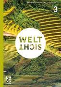 Weltsicht 3 Themenbuch