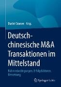 Deutsch-chinesische M&A Transaktionen im Mittelstand