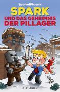 SparkofPhoenix: Spark und das Geheimnis der Pillager
