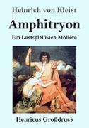 Amphitryon (Großdruck)