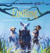 Endling (2), Weggefährten und Freunde