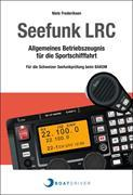 BoatDriver Swiss. Seefunk LRC Lehrbuch