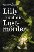 Lilly und die Lustmörder