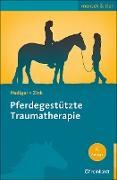 Pferdegestützte Traumatherapie