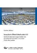 Europäische Öffentlichkeitsarbeit 2.0. Kommunikation der Abgeordneten des Europäischen Parlaments in sozialen Online-Netzwerken