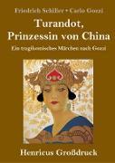 Turandot, Prinzessin von China (Großdruck)