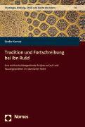 Tradition und Fortschreibung bei Ibn RuSd