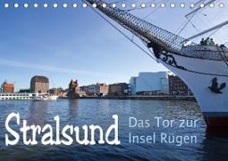 Stralsund. Das Tor zur Insel Rügen (Tischkalender 2021 DIN A5 quer)