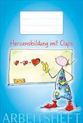 Herzensbildung mit Oups - Arbeitsheft