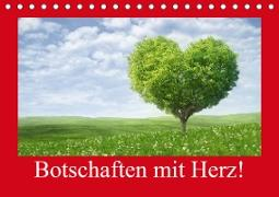 Botschaften mit Herz! (Tischkalender 2021 DIN A5 quer)