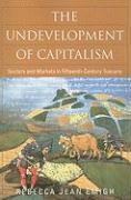 The Undevelopment of Capitalism