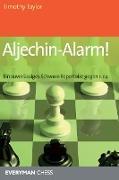 Aljechin-Alarm!
