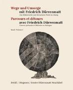 Wege und Umwege mit Friedrich Dürrenmatt