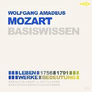 Wolfgang Amadeus Mozart - Basiswissen