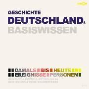 Geschichte Deutschlands - Basiswissen