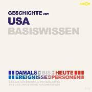 Geschichte der Vereinigten Staaten von Amerika (USA) - Basiswissen