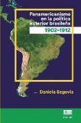Panamericanismo en la política exterior brasileña (1902-1912)