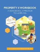 Property Law II Workbook: A Behavioral Approach to Learning