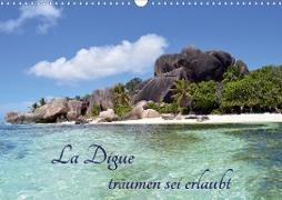 La Digue, träumen sei erlaubt (Wandkalender 2021 DIN A3 quer)