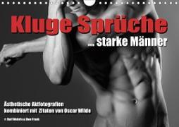 Kluge Sprüche... starke Männer (Wandkalender 2021 DIN A4 quer)