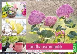 Landhausromantik. Liebliches und duftiges Landleben (Wandkalender 2021 DIN A2 quer)