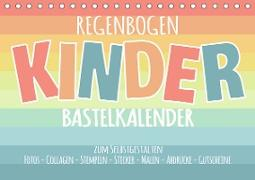 Regenbogen Kinder Bastelkalender - Zum Selbstgestalten - DIY Kreativ-Kalender (Tischkalender 2021 DIN A5 quer)