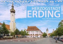 Herzogstadt Erding (Tischkalender 2021 DIN A5 quer)