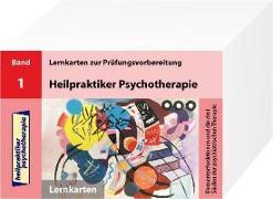 Heilpraktiker Psychotherapie. 200 Lernkarte 01. Elementarfunktionen und die drei Säulen der psychiatrischen Therapie