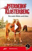 Pferdehof Klosterberg – Für mehr Klicks und Likes