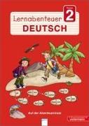 Lernabenteuer - Deutsch 2. Klasse. Auf der Abenteuerinsel