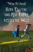 Herr Freytag und Miss Kafka retten die Welt
