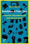 Revolution at Point Zero
