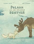POLAAH und das verlorene Rentier