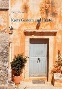 Kreta Gestern und Heute