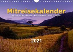 Mitreisekalender 2021 Ägypten - Bhutan - Dänemark - Norddeutschland - Spanien - Singapur (Wandkalender 2021 DIN A4 quer)
