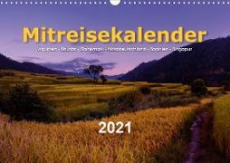 Mitreisekalender 2021 Ägypten - Bhutan - Dänemark - Norddeutschland - Spanien - Singapur (Wandkalender 2021 DIN A3 quer)