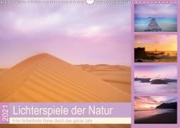 Lichterspiele der Natur (Wandkalender 2021 DIN A3 quer)