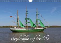 Segelschiffe auf der Elbe (Wandkalender 2021 DIN A4 quer)