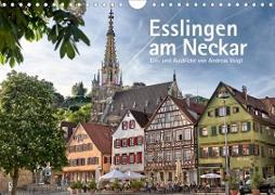 Esslingen am Neckar. Ein- und Ausblicke von Andreas Voigt (Wandkalender 2021 DIN A4 quer)
