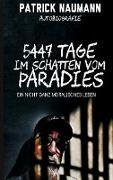 5447 Tage Im Schatten vom Paradies