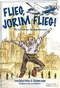 Flieg, Jorim flieg