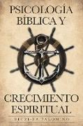 Psicología Bíblica y Crecimiento Espiritual