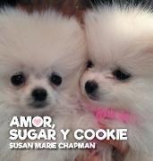 Amor, Sugar y Cookie