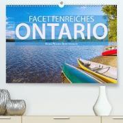 Facettenreiches Ontario (Premium, hochwertiger DIN A2 Wandkalender 2020, Kunstdruck in Hochglanz)